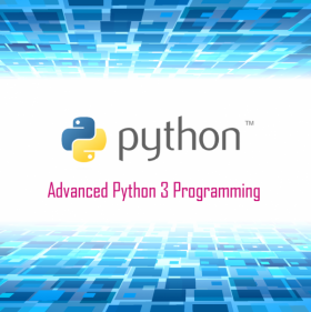 Advanced Python 3 Programming(4th batch)