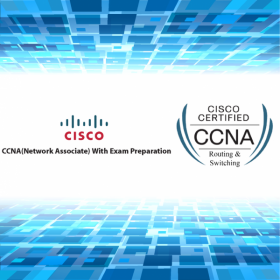 Cisco Certified Network Associate (CCNA) with exam preparation(2nd batch)