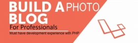 Experience the beauty of Laravel 5.4 with a PhotoBlog Application(1st batch)