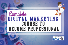 Complete Digital Marketing Course To Become Professional