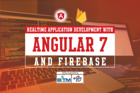 Realtime Application Development With Angular 7 and Firebase