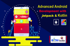Advanced Android  Development with Jetpack & Kotlin