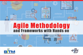 Agile Methodology and Frameworks with Hands on