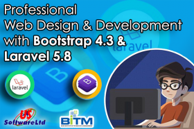 Professional Web Design & Development With Bootstrap 4.1 & Laravel 5.7
