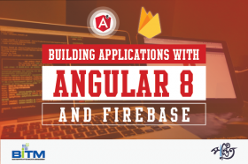 Building Applications with Angular 8 & Firebase