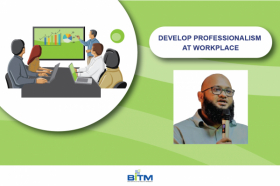 Develop Professionalism at Workplace