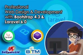 Professional Web Design & Development With Bootstrap 4.3 & Laravel 6.0