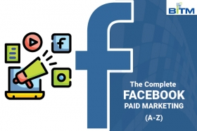 The Complete Facebook Paid Marketing (A-Z)