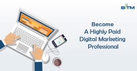 Become A Highly Paid Digital Marketing Professional