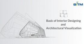 Basics of Interior Designing and Architectural Visualization