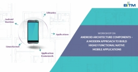 workshop on Android Architecture Components – A modern approach to build highly functional Native mobile applications